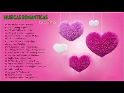 Cancoes De Amor Mais Bonitas As Melhores Musicas Internacionais
