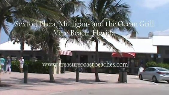Sexton Plaza - Mulligans and Ocean Grill - Vero Beach. Here's Sexton Plaza where all the action's at! Mulligan's and Ocean Grill restaurants...