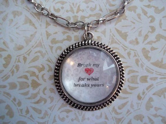 Break my heart for what breaks yours. $20