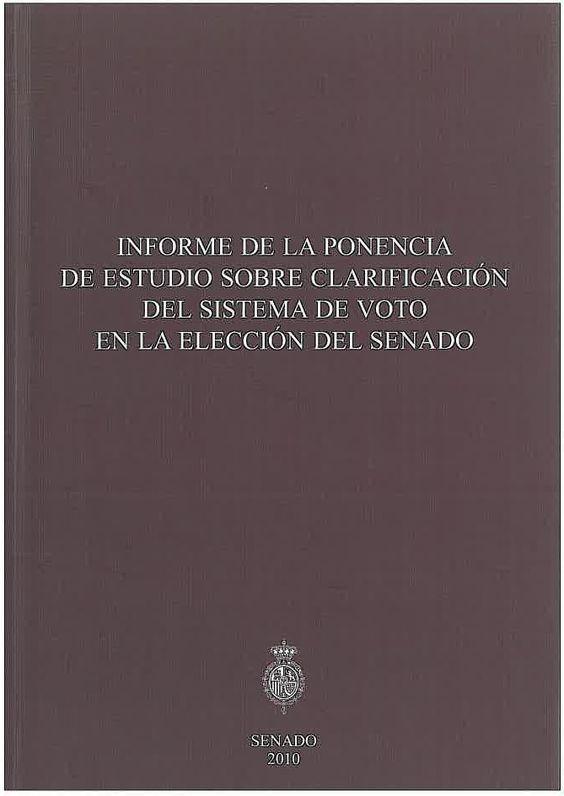Informe de ponencia de estudio sobre clarificación del sistema de voto en la elección del Senado. - 2010