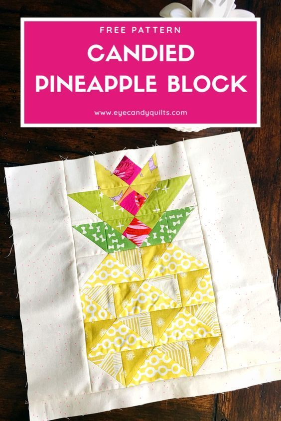 Candied Pineapple Free Quilt Block Pattern In 2020 Quilt Block Patterns Free Pineapple Quilt Block Pineapple Quilt Pattern