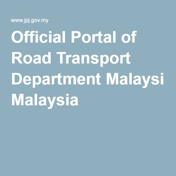 Official Portal of Road Transport Department Malaysia
