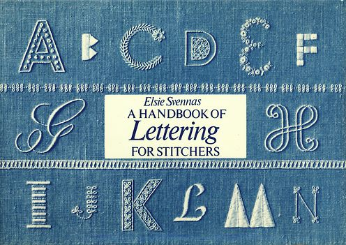 Download for free...A Handbook of Lettering for Stitchers