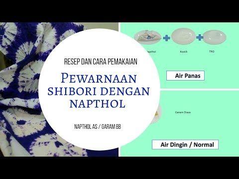 Pewarnaan Shibori Dengan Napthol Youtube Shibori Warna Instagram