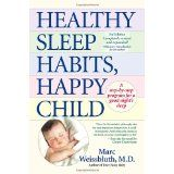 Healthy Sleep Habits, Happy Child (Hardcover)By Marc Weissbluth