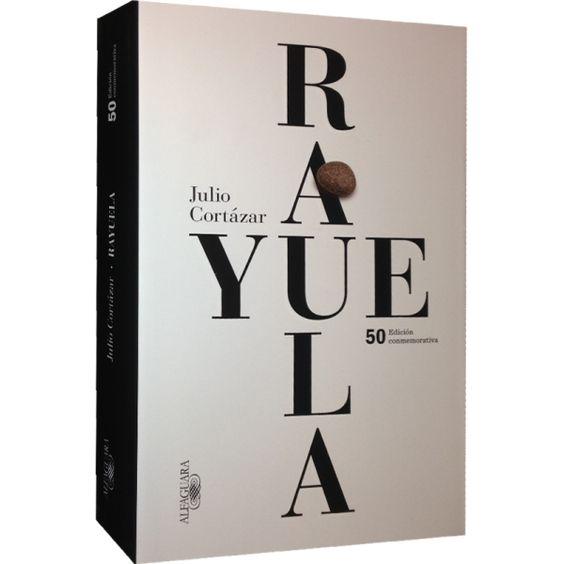 Rayuela Rayuela Libros Lectura