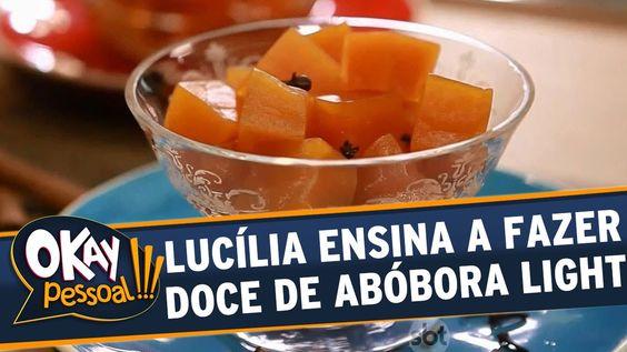 Okay Pessoal!!! (31/08/15) - Lucília Diniz ensina a fazer um doce de abó...