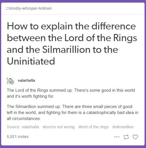 The Lord of the Rings vs The Silmarillion : tumblr