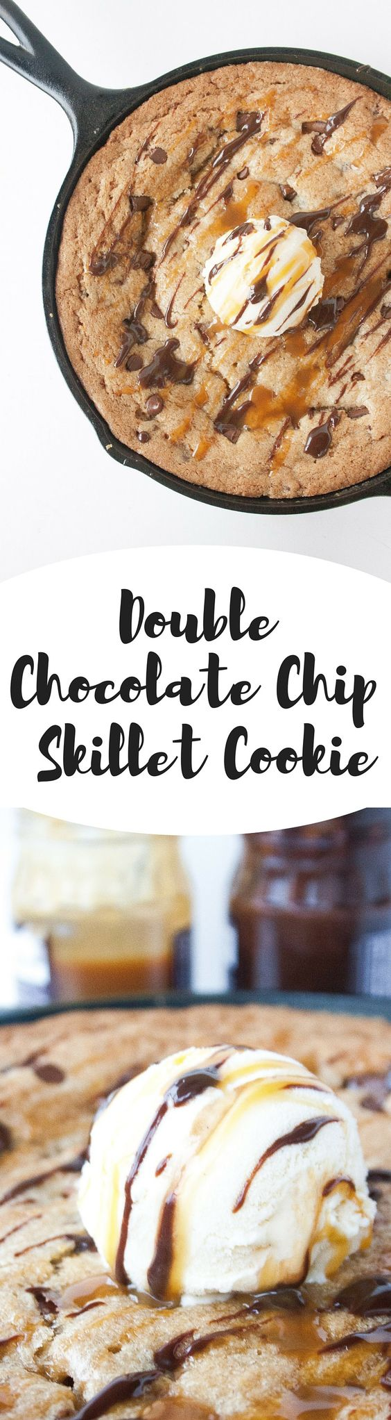 Double Chocolate Chip Skillet Cookie. A giant skillet cookie filled ...