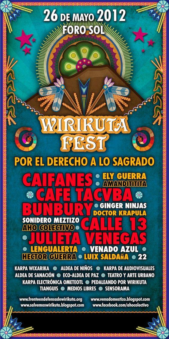 Wirikuta Fest 2012 Por el Derecho a lo Sagrado :: Sitio Oficial :: - Cartel