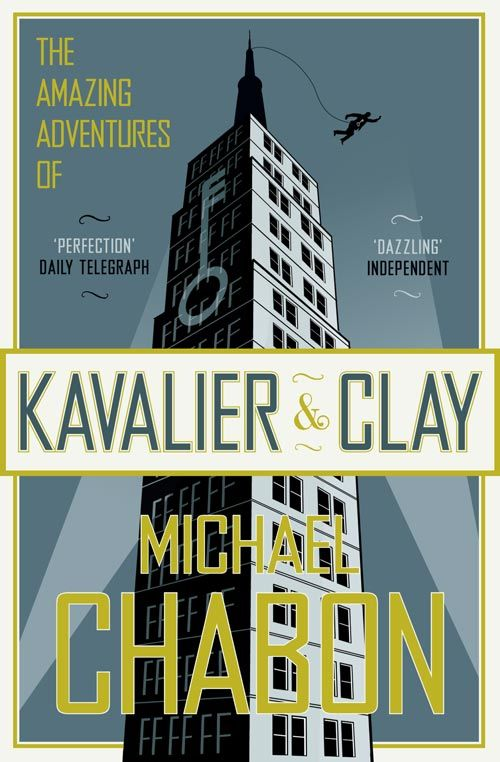 The Amazing Adventures of Kavalier & Clay - Michael Chabon