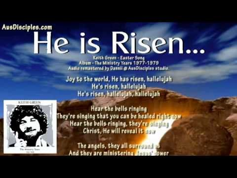 "Beautiful Easter Song ~Keith Green "" He is Risen"""