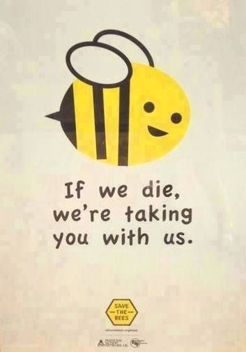 "Oh My Goodness!!! I always say this!! ""When the bees are gone, we're screwed"":"