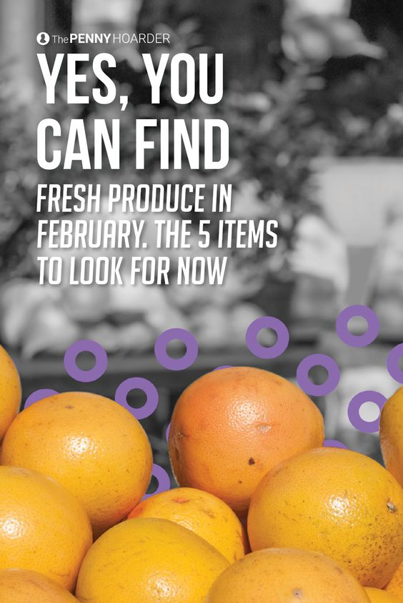 February can be a pretty dismal month for produce. Here are five fruits and veggies that are at their peak right now -- find them at your local grocery store to combat those winter blues!