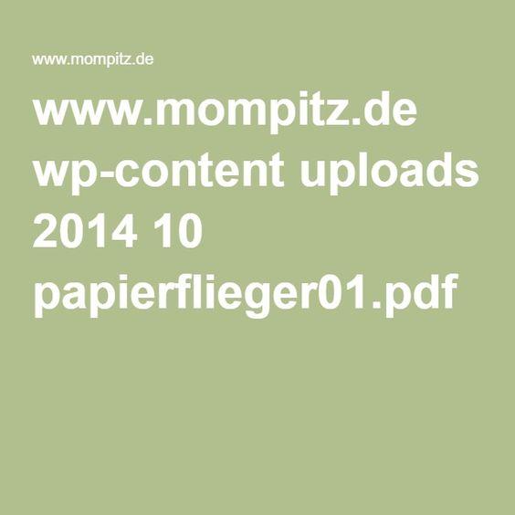 www.mompitz.de wp-content uploads 2014 10 papierflieger01.pdf