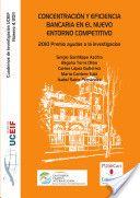 Concentración y eficiencia bancaria en el nuevo entorno competitivo / Sergio Sanfilippo Azofra... [et al.] (2013)