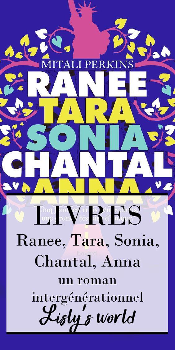 Ranee, Tara, Sonia, Chantal, Anna : un roman intergénérationnel