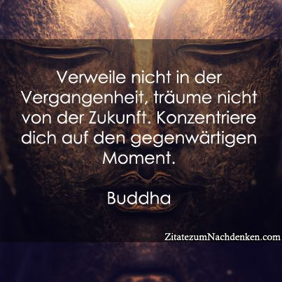 buddha zitate weisheiten auf deutsch pinterest zitate und buddha. Black Bedroom Furniture Sets. Home Design Ideas