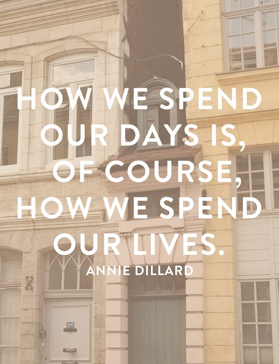 how we spend our days is, of course, how we spend our lives. // hemenwaystreet.com: