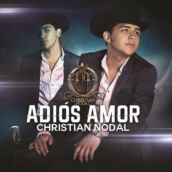 Christian Nodal – Adiós Amor acapella