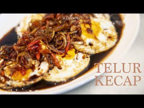 Telur Kecap Ala Mamitoko Dirumahajala Youtube Makanan Telur Resep
