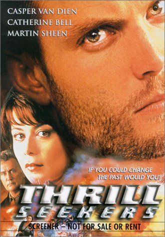 Amazon.com: Thrill Seekers: Casper Van Dien, Catherine Bell, Theresa Saldana, Peter Outerbridge, Julian Richings, Lawrence Dane, Catherine Oxenberg, Mimi Kuzyk, James Allodi, Deborah Odell, Martin Sheen, Matthew Bennett, Mario Azzopardi, Cary Brokaw, Gay Walch, J.J. Jamieson, Karen Lauder, Kurt Inderbitzin: Movies & TV