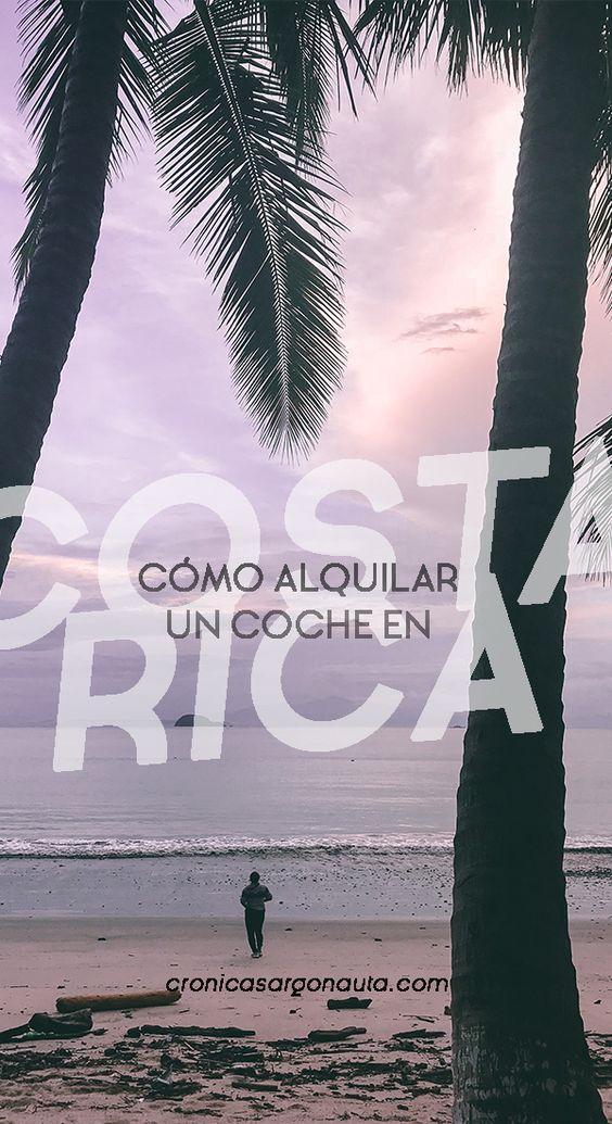 Todo lo que debes saber sobre alquilar un coche en Costa Rica para recorrer el país por tu cuenta.