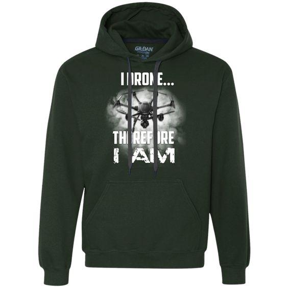 I Drone Therefore I Am Heavyweight Pullover Fleece Sweatshirt