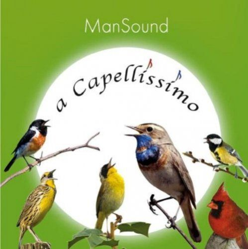 ManSound - a Capellissimo (2012)