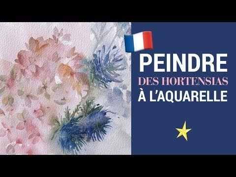 Hortensias Et Chardons A L Aquarelle Version Francaise Youtube