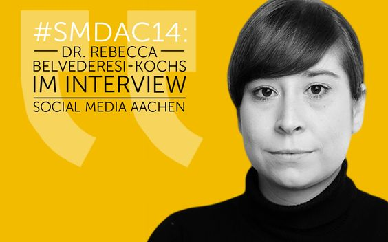 SMDAC14 | Dr. Rebecca Belvederesi-Kochs – Social Media Aachen #socialmedia #socialmediamarketing #blog #aachen #website #facebook