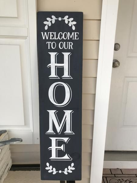 Welcome To Our Home Porch Sign Porch Signs Wooden Welcome Signs Welcome Signs Front Door