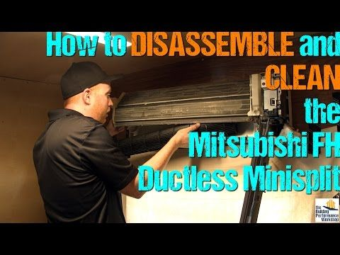See A Demonstration Of Taking Apart And Cleaning The Mitsubishi