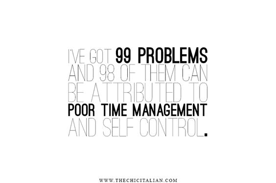 99 PROBLEMS | TheChicItalian | Rock your to do list with these 5 time management tips