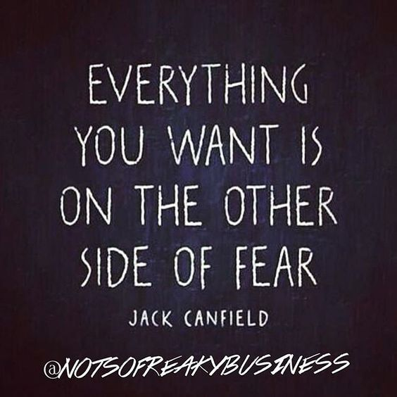 Double Tap if you face your fears to get what you want !