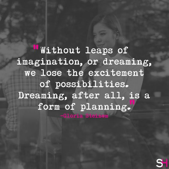 """Dreaming, after all, is a form of planning."" -Gloria Steinem #WednesdayWisdom #SharpHeels"