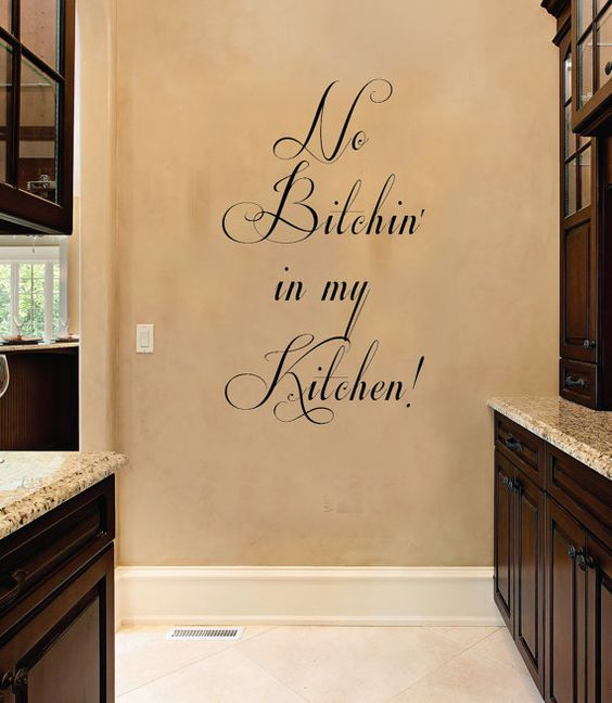 Kitchen Wall Decals Quotes: No Btchin In My Kitchen Funny