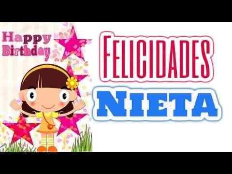 Felicidades A Mi Nieta En Su Cumpleaños Frases A Mi Nieta