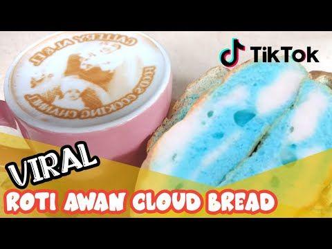 Roti Awan Viral Cloud Bread Tik Tok Gallery Al El Youtube Rotis Cloud Bread Resep Makanan