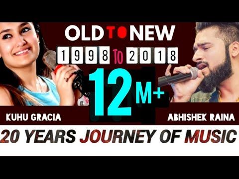 Old to New-1 Mashup | Best Of 1998 to 2018 Of Bollywood