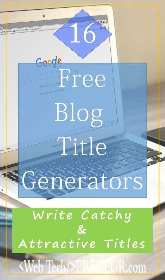 16 Free Blog Title Generator To Make Amazing Headlines #wordpress #SEO #blogging