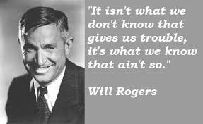 Will Rogers -