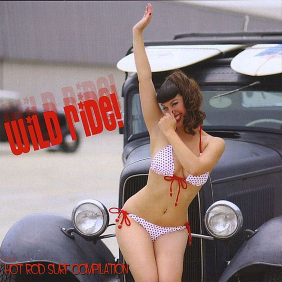 Wild Ride! A Hot Rod & Surf Compilation with Melinda Miles on the cover.
