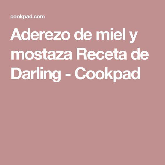 Aderezo de miel y mostaza Receta de Darling - Cookpad