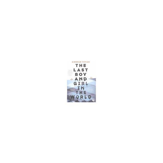 Last Boy and Girl in the World (Unabridged) (MP3-CD) (Siobhan Vivian)