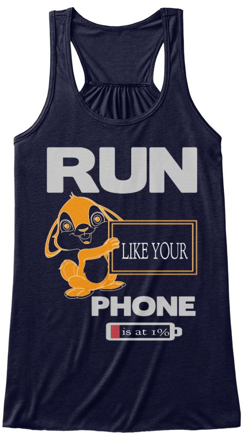 Run Like Your Phone   Is At 1% Midnight T-Shirt Front