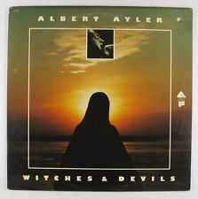 Albert Ayler - Witches & Devils LP - Arista Freedom - AL 1018 VG+ PROMO