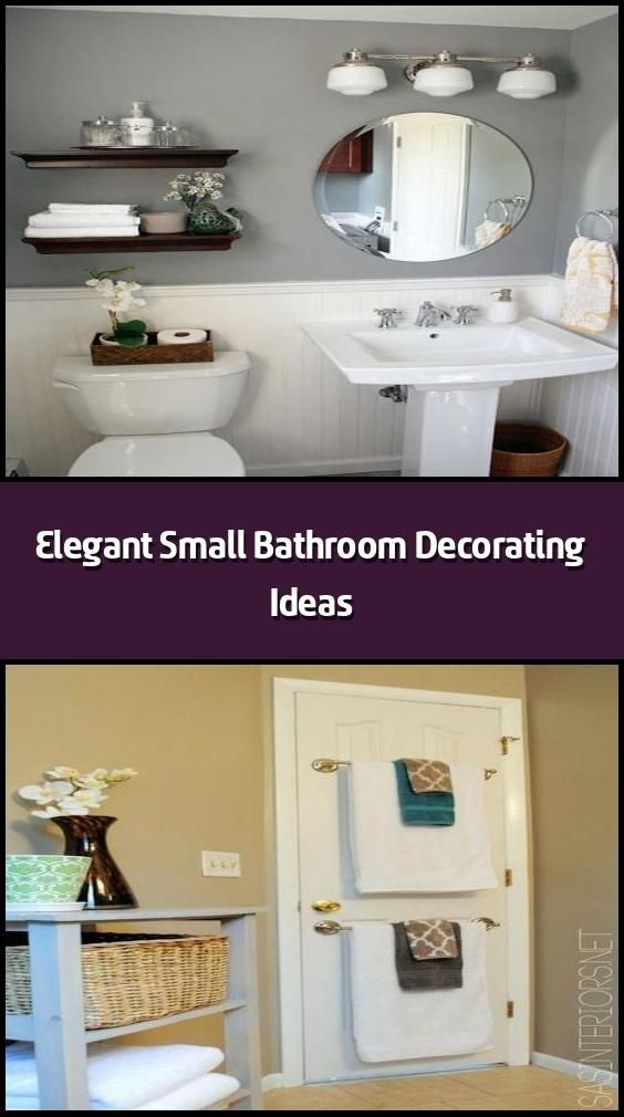 Elegant Small Bathroom Decorating Ideas Decorating Can Help You Make Every Trip In Your Bathroom A Plea In 2020 Small Bathroom Decor Small Bathroom Bathroom Decor