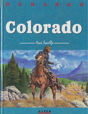 La maison de Gaspard: Durango - Tome 11 : Colorado