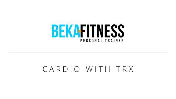 Cardio with TRX